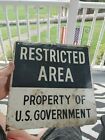 RELISTING** Vintage retired RESTRICTED AREA U.S. GOVERNMENT sign