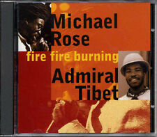 Michael Rose / Admiral Tibet – Fire Fire Burning