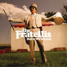 THE FRATELLIS-HERE WE STAND  (UK IMPORT)  CD NEW