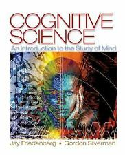 Cognitive Science : An Introduction to the Study of Mind by Gordon Silverman...
