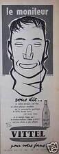 PUBLICITÉ 1958 LE MONITEUR VOUS DIT VITTEL POUR VOTRE FORME - ADVERTISING