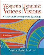 SUSAN M. SHAW - Women's Voices, Feminist Visions: Classic and Contemporary