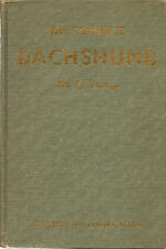 Complete Dachshund, Denlinger, 2nd edition, 1949, breed, Dogcrazy