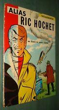 BDRIC HOCHET9 :Alias Ric Hochet- EO Dargaud septembre 1969- ABE