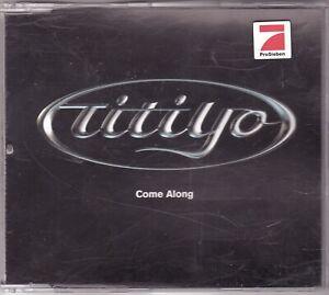 Titiyo - Come Along (Maxi-CD 2001)