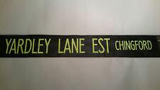 "London Bus Blind (North East) 42"" Retro Gift. - YARDLEY LANE ESTATE - Chingford"