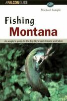 Fishing Montana by Michael S. Sample