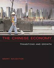 Chinese Economy: Transitions and Growth by Barry J. Naughton (Paperback, 200