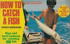 FISHING , HOW TO CATCH A FISH by ROGER HUNGERFORD