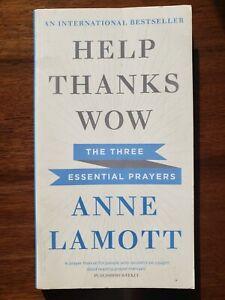 Help Thanks Wow by Anne Lamott (Paperback, 2015)