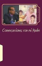 Relatos de Humanidades: Conversaciones con Mi Madre by Guillermo Beltrán...