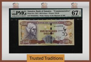 "TT PK 91a 2012 JAMAICA 500 DOLLARS ""COMMEMORATIVE"" PMG 67 EPQ SUPERB NONE FINER"