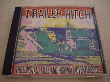 Trailer hitch-The Long Tall Valle and Highway Adventures of... CD 1998 NM
