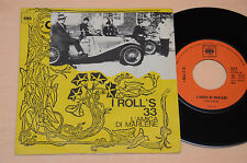 "I ROLLS 33 7"" 45 L'AMICA DI MARLENE 1°ST ITALY BEAT 1968 EX"
