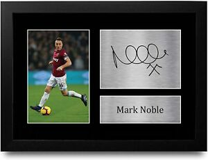 Mark Noble Signed A4 Framed Printed Autograph West Ham United Print Gift