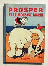 SAINT-OGAN. Prosper et le Monstre marin. Hachette 1934. EO. TBE