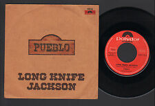 """7"""" PUEBLO LONG KNIFE JACKSON / CHEYENNE WOMAN ITALIAN WEST COAST PROGRESSIVE POP"""