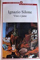 IGNAZIO SILONE VINO E PANE ARNOLDO MONDADORI 1996