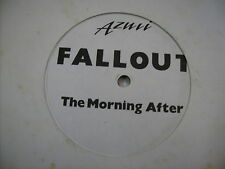 "FALLOUT - THE MORNING AFTER - 12"" VINYL EXCELLENT CONDITION 1990 UK"