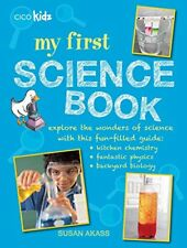 My First Science Book: Explore the wonders of science with this fun-filled gui,