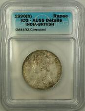 1890(b) India-British Silver 1 Rupee ICG AU-55 Details Corroded KM#492
