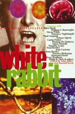 White Rabbit: A Psychedelic Reader Paperback Book The Cheap Fast Free Post