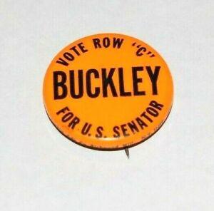 '68 BILL BUCKLEY NY SENATE senator william campaign pin pinback political button
