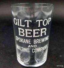 RARE Pre-Pro GILT TOP Beer Spokane Brewing & Malting advertising glass