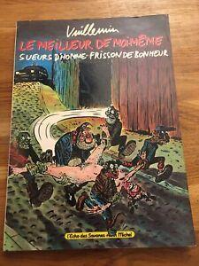LIVRE BD VUILLEMIN - LE MEILLEUR DE MOI MEME ECHO DES SAVANES ALBIN MICHEL 1988