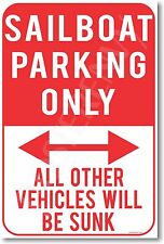 Sailboat Parking Only - NEW Humor POSTER