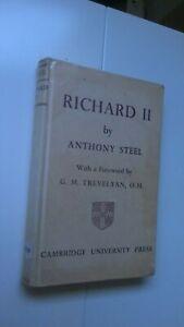 Acceptable - Richard II. - Anthony Steel - 1962 print Cambridge UP