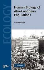 Human Biology of Afro-Caribbean Populations (Cambridge Studies in-ExLibrary