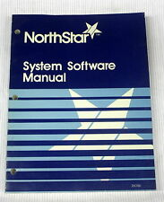 NorthStar System Software Manual - Revision 2.1 - 1982 - ships worldwide!