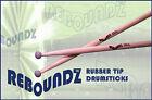 REBOUNDZ - RUBBER TIP PRACTICE DRUMSTICKS / IDEAL ROCK BAND DRUM STICKS