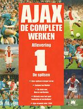 AJAX DE COMPLETE WERKEN 01 : DE SPITSEN