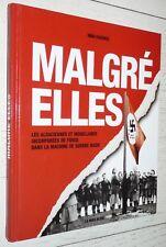 MALGRE ELLES / NINA BARBIER / GUERRE 39-45 MOSELLE ALSACE RAD KHD WEHRMACHT