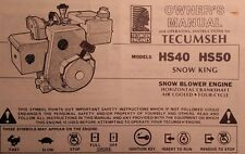 Tecumseh Engine HS40 HS50 Snow King Thrower Blower Owner & Maintenance Manual