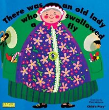There Was an Old Lady Who Swallowed a Fly (Classic Books with Holes) by  | Paper