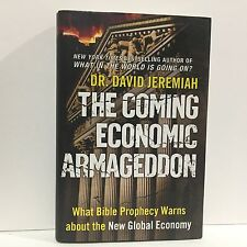 The Coming Economic Armageddon : What Bible Prophecy Warns Jeremiah HC DJ 1st