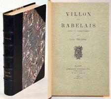 VILLON ET RABELAIS Notes et Commentaires, L. Thuasne Édition originale 1911