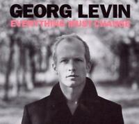 GEORG LEVIN - EVERYTHING MUST CHANGE (NEW & SEALED) CD #0730003115226