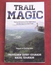 TRAIL MAGIC ~ Trevelyan & Hazel Edwards ~ WALKABOUT 2184 MILES ON APPALACHIAN TR