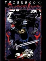 White Wolf Werewolf The Apocalypse  Tribebook - Shadow Lords (Revised Ed Fair+