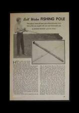 Salt Water Fishing Pole Rod 1947 How-To Build Plans
