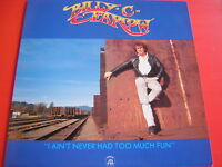 LP BILLY C FARLOW - I AIN'T NEVER HAD TOO MUCH FUN NEW LOOK