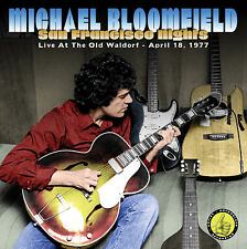 MIKE BLOOMFIELD New Sealed 2018 LIVE 1977 SAN FRANCISCO CONCERT CD