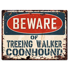 PPDG0180 Beware of TREEING WALKER COONHOUND Plate Rustic TIN Chic Decor Sign