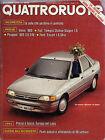 QUATTRORUOTE N° 422 DICEMBRE 1990 - AUDI 100 - PEUGEOT 205 - FIAT TEMPRA