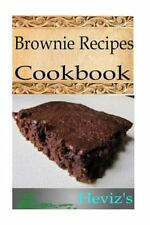 Brownie Recipes Cookbook by Heviz's (2015, Paperback)