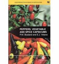 Peppers: Vegetable and Spice Capsicums (Crop Production Science in Horticulture)